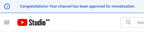 youtube-studio-congratulations-channel-approved-for-monetization.png